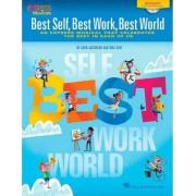 Best Self, Best Work, Best World by John Jacobson