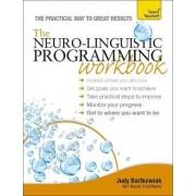 The NLP Workbook: Teach Yourself by Judy Bartkowiak