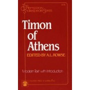 Timon of Athens by Dr. Alfred Lestie Rowe