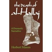 The Death of Al-Hallaj by Herbert Mason