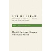 Let ME Speak by Domitila B. De Chungara