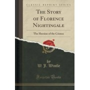 The Story of Florence Nightingale by W J Wintle