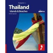 Thailand: Islands & Beaches Footprint Full-colour Guide by Andrew Spooner