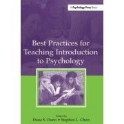 Best Practices for Teaching Introduction to Psychology by Dana S. Dunn