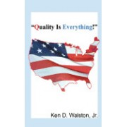 Quality Is Everything!: (Literary Pocket Edition)