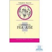 Capitanul Fracasse I - Theophile Gautier