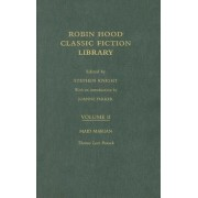 Maid Marian: Robin Hood: Classic Fiction Library Volume 2 by Thomas Love Peacock