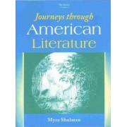 Journeys Through American Literature by Myra Shulman