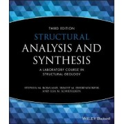Structural Analysis and Synthesis by Stephen M. Rowland