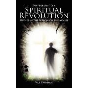 Invitation to a Spiritual Revolution by Paul Earnhart