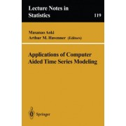Applications of Computer Aided Time Series Modeling by Masanao Aoki