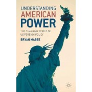 Understanding American Power by Bryan Mabee