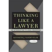Thinking Like a Lawyer by Kenneth J. Vandevelde