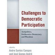 Challenges to Democratic Participation by Andre Santos Campos