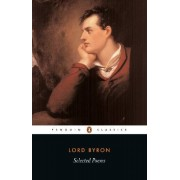 Lord Byron Selected Poems (Penguin Classics)