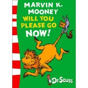 Dr. Seuss - Green Back Book: Marvin K. Mooney will you Please Go Now!: Green Back Book by Dr. Seuss