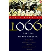 1066: the Year of the Conquest by David Armine Howarth