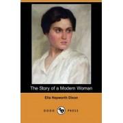 The Story of a Modern Woman (Dodo Press) by Ella Hepworth Dixon
