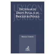 Dictionar de drept penal si de procedura penala.