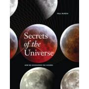 Secrets of the Universe by Dr Paul Murdin