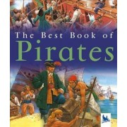 The Best Book of Pirates by Barnaby Harward