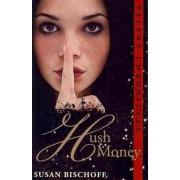 Hush Money by Susan Bischoff