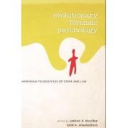 Evolutionary Forensic Psychology by Joshua Duntley