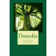 Dunedin: A Mystic Journey...
