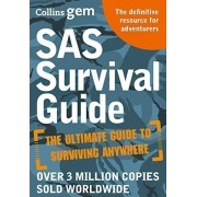 Collins Gem: SAS Survival Guide: How to Survive in the Wild, on Land or Sea