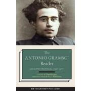The Antonio Gramsci Reader by David Forgacs
