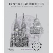 How to Read Churches by Denis R McNamara