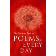 The Methuen Book of Poems for Every Day by Methuen Publishing