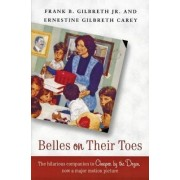 Belles on Their Toes by Frank B Gilbreth