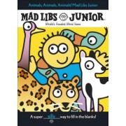 Animals, Animals, Animals! Mad Libs Junior by Jennifer Frantz