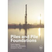 Piles and Pile Foundations by Carlo Viggiani