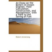An Essay on the Boilers of Steam Engines by Robert Armstrong law