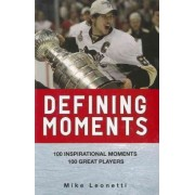 Defining Moments by Mike Leonetti