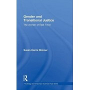 Gender and Transitional Justice by Susan Harris Rimmer