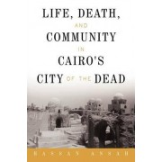 Life, Death, and Community in Cairo's City of the Dead by Hassan Ansah