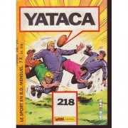 Yataca N° 218 ( Août 1986 ) : Le Sport En B.D. ( Goal Keeper + Chuck Batson + King, Le Roi Du Circuit )