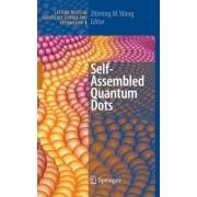Self-assembled Quantum Dots by Zhiming M. Wang