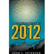 O viziune pentru 2012 - Petersen