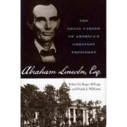 Abraham Lincoln, Esq. by Roger Billings