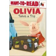 Olivia Takes a Trip by Ellie O'Ryan