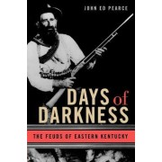 Days of Darkness by John Ed Pearce