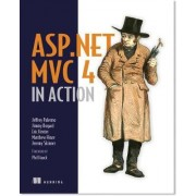 ASP.NET MVC 4 in Action by Jeffrey Palermo