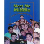 Meet Me in the Middle by Rick. Wormeli