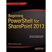 Beginning PowerShell for Sharepoint 2013 by Nikolas Charlebois-laprade