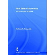 Real Estate Economics by Nicholas G. Pirounakis