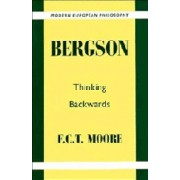 Bergson by F. C. T. Moore